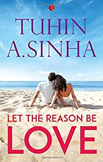 "BOOK REVIEW - ""THAT THING CALLED LOVE BY TUHIN A. SINHA"""