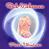 Piano Vibrations by Rick Wakeman (2003-06-10)