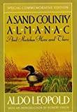 A Sand County Almanac and Sketches Here and There, Special Commemorative Edition
