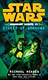 Street of Shadows (Star Wars: Coruscant Nights II)
