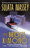 The Bride's Kimono (Rei Shimura Mysteries)