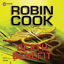 Death Benefit | Livre audio Auteur(s) : Robin Cook Narrateur(s) : George Guidall