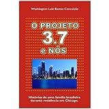O Projeto 3.7 e Nós