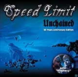 Unchained / Prophecy by Speed Limit
