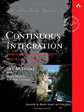 img - for by Paul M. Duvall, Steve Matyas, Andrew Glover Continuous Integration: Improving Software Quality and Reducing Risk (2007) Paperback book / textbook / text book