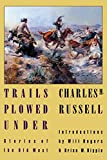 img - for Trails Plowed Under: Stories of the Old West book / textbook / text book