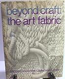 Beyond Craft: Art Fabric