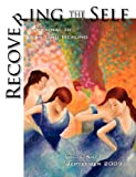 img - for Recovering the Self: A Journal of Hope and Healing (Vol. I, No.1) book / textbook / text book
