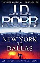 New York To Dallas: 33 (In Death)