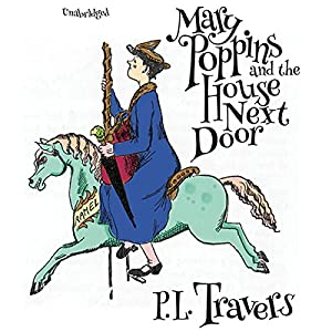 Mary Poppins and the House Next Door Audiobook