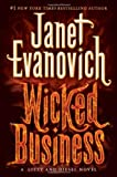 Janet Evanovich Wicked Business: A Lizzy and Diesel Novel