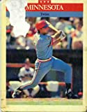Minnesota Twins (Baseball the Great American Games) (088682141X) by Rothaus, James R.