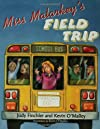 Miss Malarkey's Field Trip (Miss Malarkey)