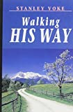 img - for Walking His Way by Stanley Voke (2000-10-01) book / textbook / text book