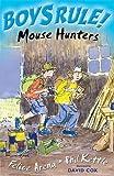 Mouse Hunters (Boy's Rule!)