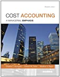 img - for Cost Accounting Plus NEW MyAccountingLab with Pearson eText -- Access Card Package (15th Edition) book / textbook / text book