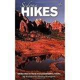 Sedona Hikes: 130 Day Hikes & 5 Vortex Sites Around Sedona, Arizona ~ Richard K. Mangum