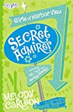 Secret Admirer (Faithgirlz / Girls of Harbor View)