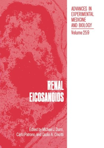 Renal Eicosanoids: 259 (Advances in Experimental Medicine and Biology)