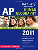 img - for Kaplan AP Human Geography 2011 book / textbook / text book