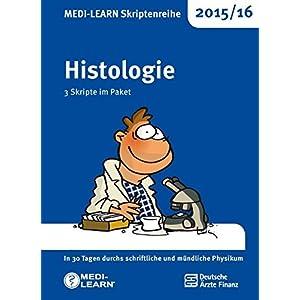 MEDI-LEARN Skriptenreihe 2015/16: Histologie im Paket: In 30 Tagen durchs schriftliche und