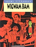 Jaime Hernandez Love And Rockets: Wigwam Bam v. 11 (Love & Rockets)