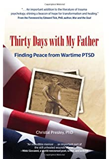 Learn more about the book, Thirty Days With My Father: Finding Peace from Wartime PTSD