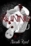 Ruining You