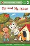 img - for Me and My Robot (Penguin Young Readers, L2) book / textbook / text book
