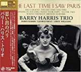 The Last Time I Saw Paris Barry Harris