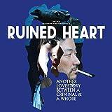 Ruined Heart (Rocksteady)