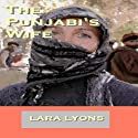 The Punjabi's Wife (       UNABRIDGED) by Lara Lyons Narrated by Catherine O'Brien