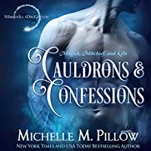 Cauldrons and Confessions: Warlocks MacGregor, Book 4 | Livre audio Auteur(s) : Michelle M. Pillow Narrateur(s) : Michael Ferraiuolo