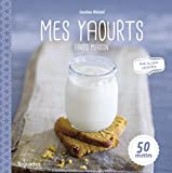 Mes yaourts faits maison