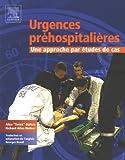 Urgences préhospitalières (French Edition)