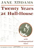 Twenty Years at Hull-House (0252061071) by Addams, Jane