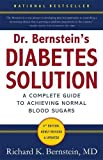 img - for Dr. Bernstein's Diabetes Solution: The Complete Guide to Achieving Normal Blood Sugars book / textbook / text book