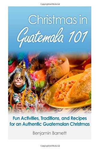 Christmas in Guatemala 101