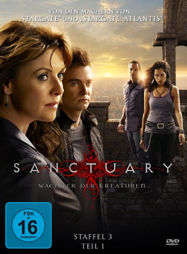 Sanctuary - Wächter der Kreaturen, Staffel 3.1 [3 DVDs]