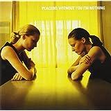 Without You I'm Nothingby Placebo