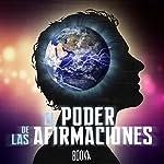 El Poder De Las Afirmaciones [The Power of Affirmations] |  Booka