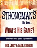 img - for Strongman's His Name...What's His Game? book / textbook / text book