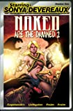 img - for Starring Sonya Devereaux #1: Naked Are the Damned 2 book / textbook / text book