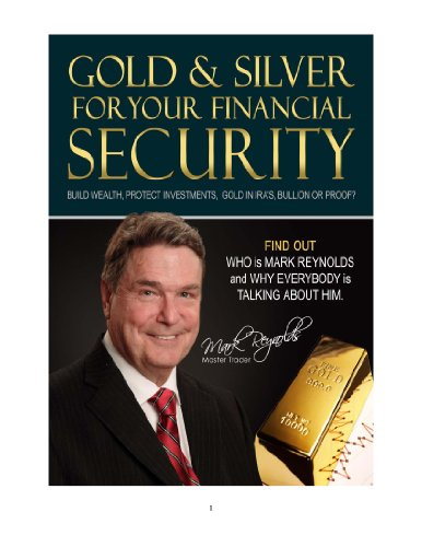 GOLD & SILVER FOR YOUR FINANCIAL FUTURE