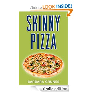 Kindle Book Bargains: Skinny Pizza: Over 100 healthy recipes for America's favorite food, by Barbara Grunes. Publisher: Agate Digital (July 10, 2012)