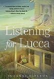 Suzanne M. LaFleur Listening for Lucca