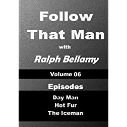 Follow That Man - Volume 06