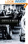 The Devil's Milk: A Social History of...