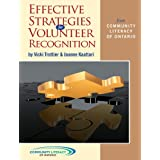 Effective Strategies for Volunteer Recognitionby Vicki Trottier