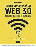 Rischi e opportunità del Web 3.0 e delle tecnologie che l...
